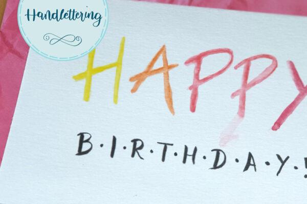 Letterings für den Geburtstag