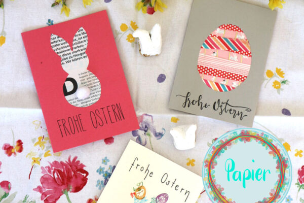 Schnelle Ideen für Osterkarten ohne Lettering